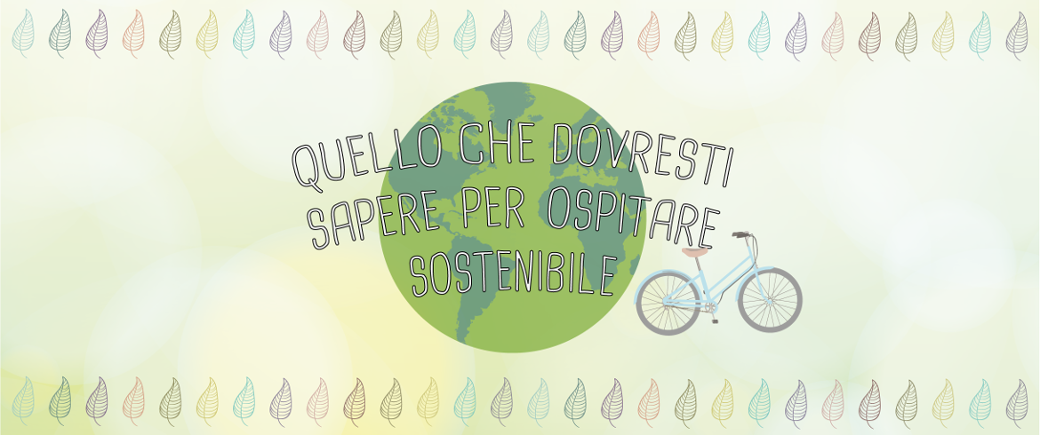 un workshop per ospitare sostenibile