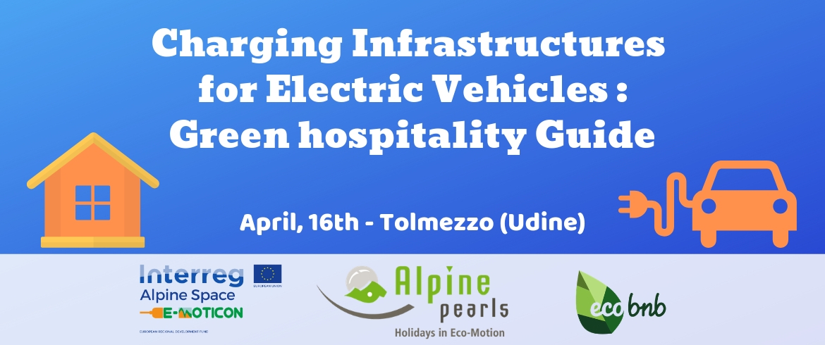 In Tolmezzo (Friuli Venezia Giulia) a free workshop dedicated to sustainable hospitality and charging infrastructure for electric vehicles